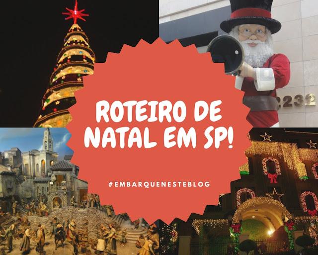 Roteiro de Natal em São Paulo, 2017, Embarque neste blog