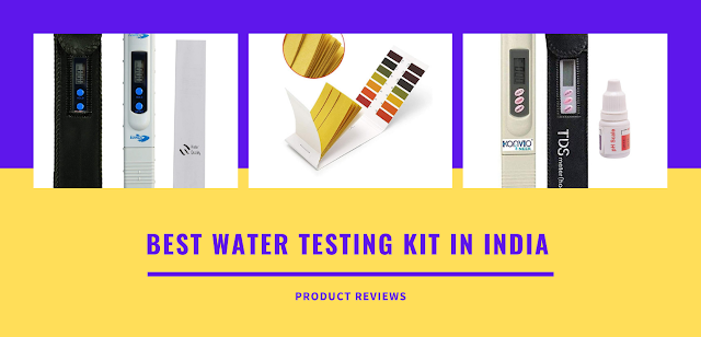 Best Water Testing Kit in India | Drinking water test kit | Best water quality testers