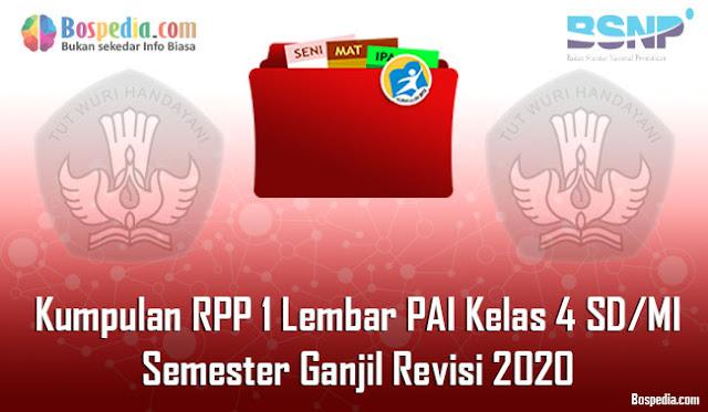 Kumpulan RPP 1 Lembar PAI Kelas 4 SD/MI Semester Ganjil Revisi 2020