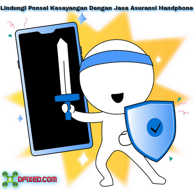 Jasa Asuransi Handphone Indonesia