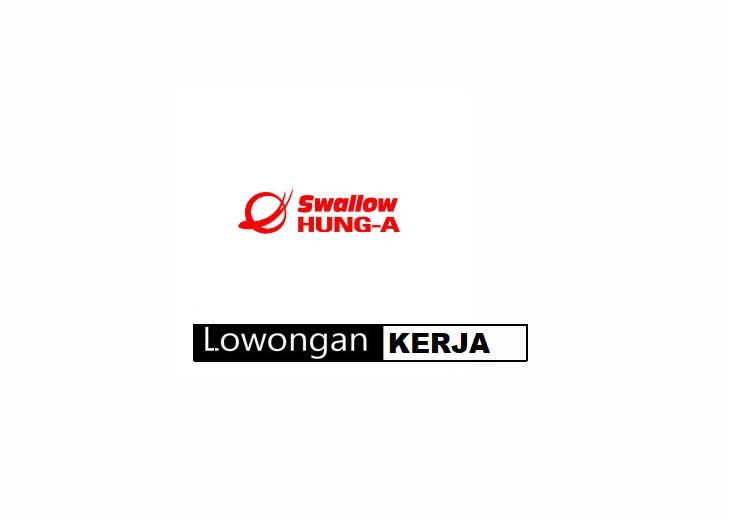 Info Lowongan Cikarang PT.HUNG-A INDONESIA Via E-mail 2018