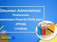 Dokumen Administrasi PPDB Sekolah Lengkap