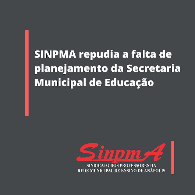 Anápolis: Sindicato dos professores repudia falta de planejamento da Secretaria Municipal de Educação