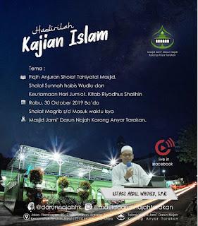 Hadirilah Kajian Islam Kitab Riyadhus Shalihin di Masjid Darun Najah Karang Anyar Tarakan 20191030 - Kajian Islam Tarakan