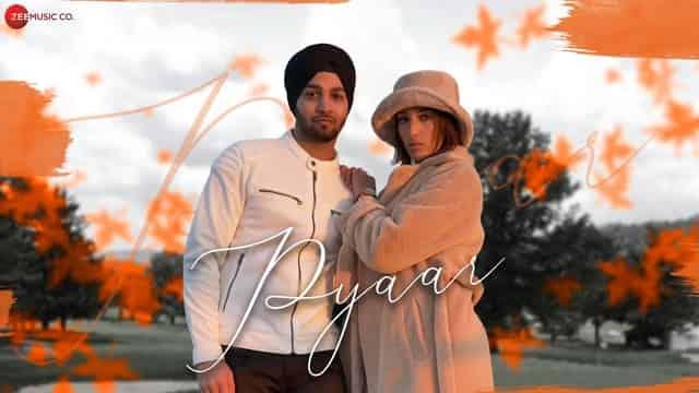 प्यार Pyaar Lyrics In Hindi - Parvin Singh