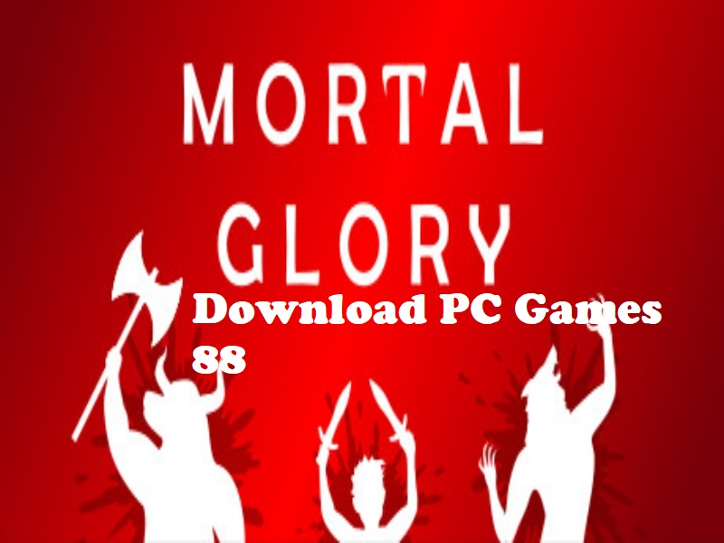 Download Mortal Glory Game PC Free