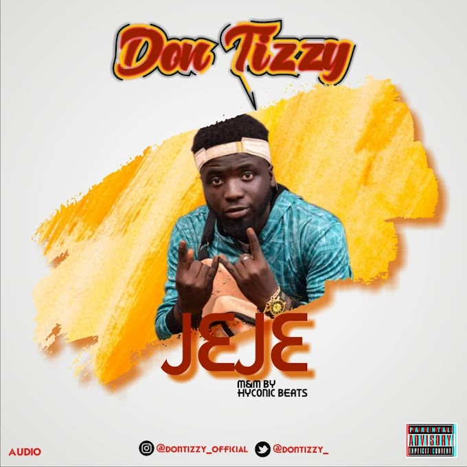 DOWNLOAD MP3: Don Tizzy - Jeje