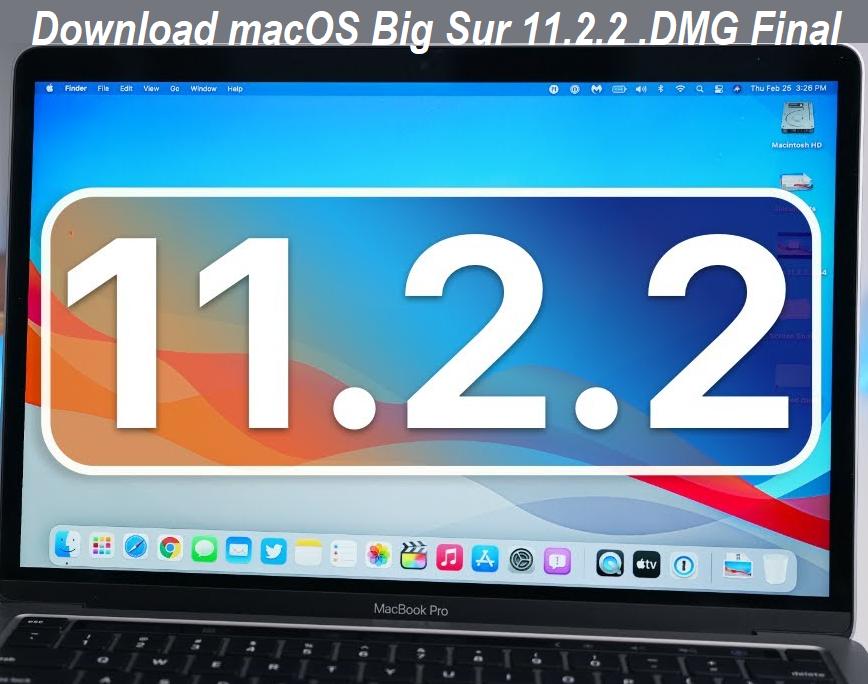 Download macOS 11.2.2 DMG