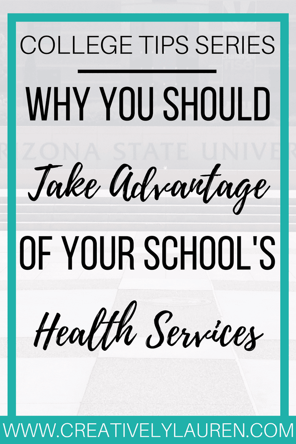 Why You Should Take Advantage of Your School's Health Services