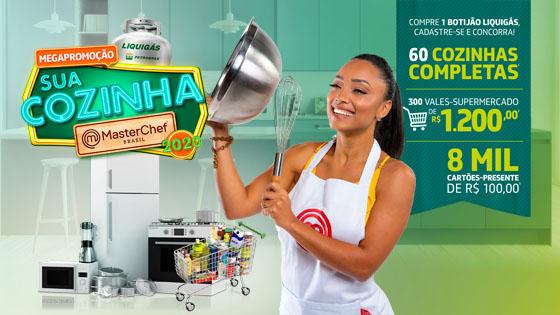 Megapromoção Liquigás Sua cozinha Masterchef 2020