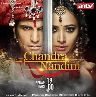 Sinopsis Chandra Nandini ANTV Episode 34 - Senin 5 Februari 2018