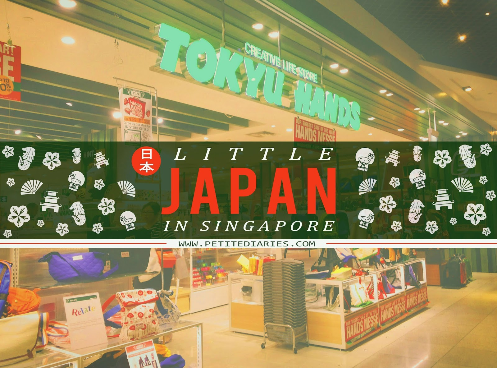 LET'S VISIT LITTLE JAPAN IN SINGAPORE : TOKYU HANDS STORE
