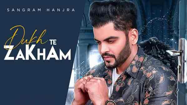dukh te zakham sangram hanjra lyrics