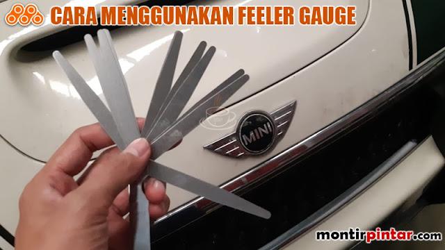 cara menggunakan feeler gauge