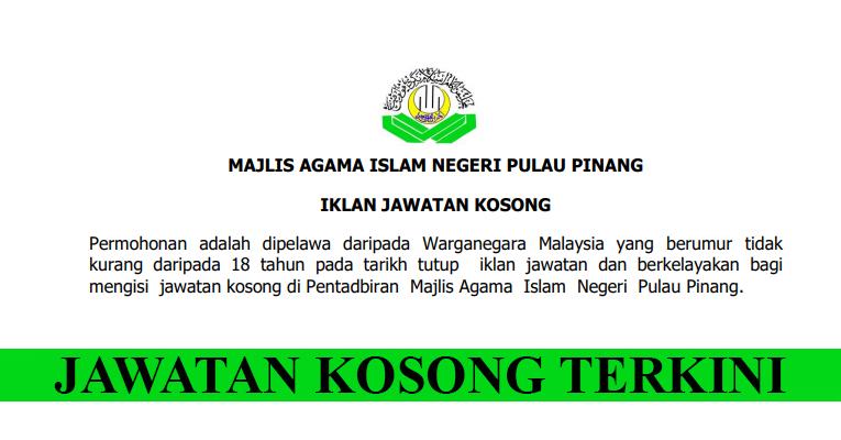 Kekosongan Terkini di Majlis Agama Islam Negeri Pulau Pinang (MAINPP)