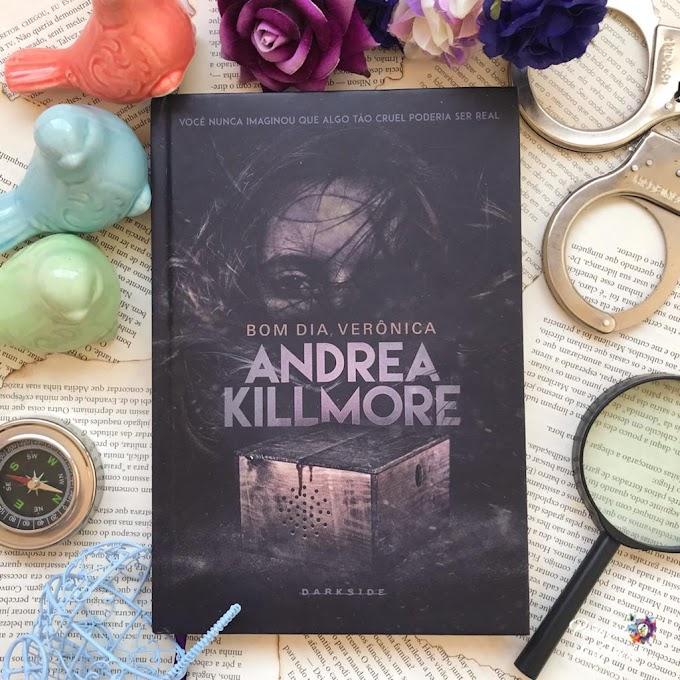 Bom dia Verônica | Andrea Killmore