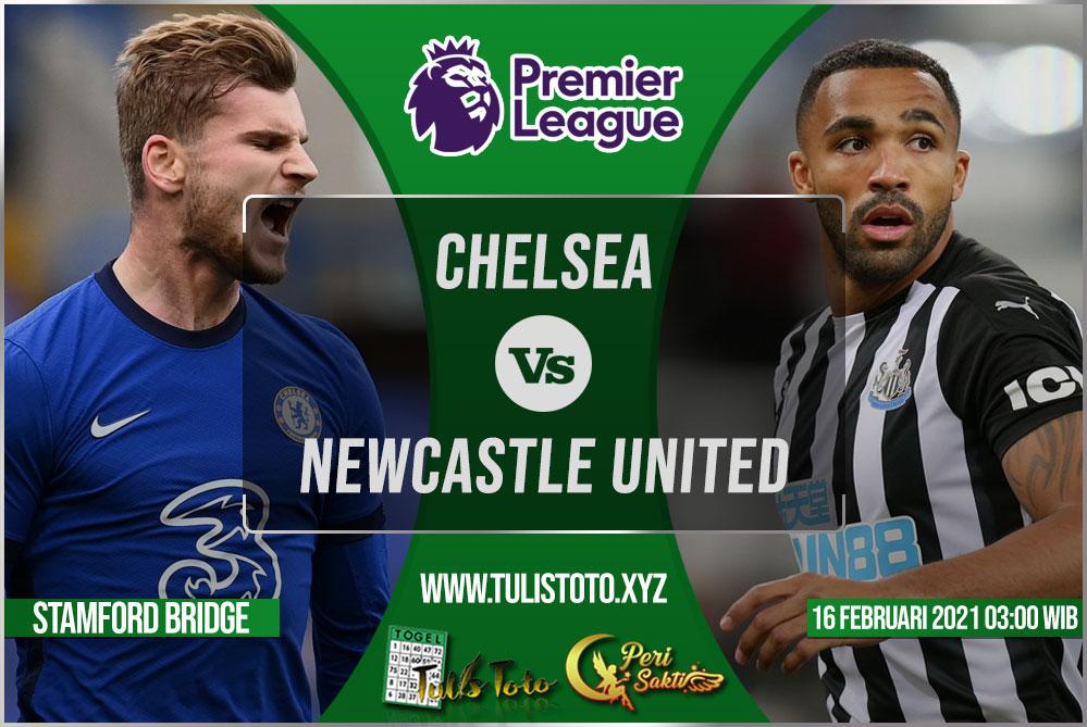 Prediksi Chelsea vs Newcastle United 16 Februari 2021