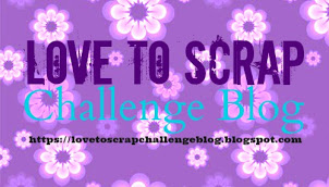 Love To Scrap Challenge Blog