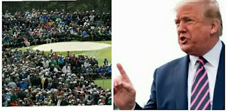 US President Donald Trump wishes to see crowds at The Golf Masters