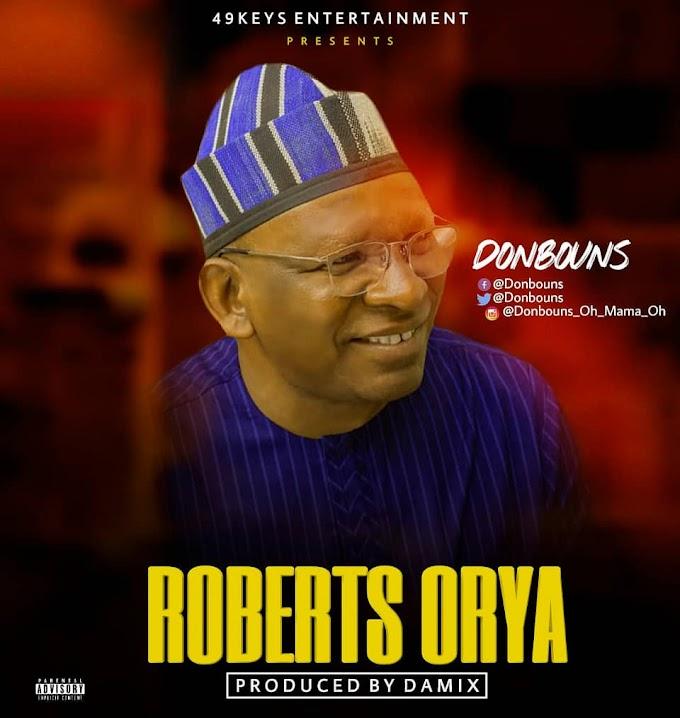 MUSIC: Donbouns - Roberts Orya