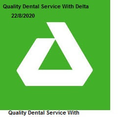 Quality Dental Service With Delta Dental