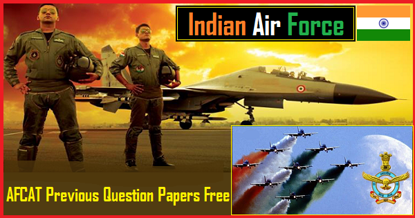 AFCAT Previous Year Question Papers PDF Download Free