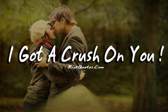 Love Quotes | Crush On You