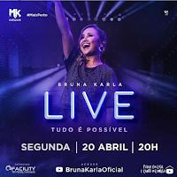 Notícias Gospel - Hoje tem live da cantora Bruna Karla