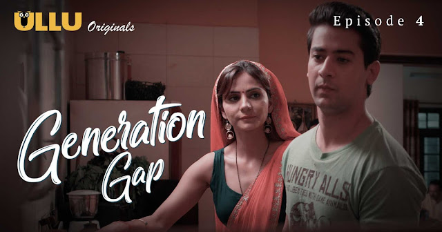 Generation Gap Ullu web series