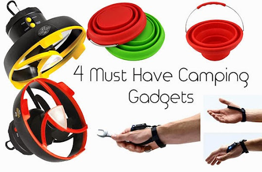 4 Must Have Camping Gadgets | Go Gadget Plus