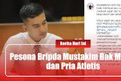 Pesona Bripda Mustakim Bak Model Dan Pria Atletis