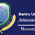 Bannu university admission 2016 Ba/Ma/M.phil Phd Programs Notice