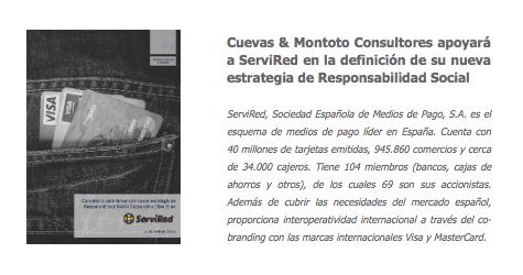 Contrato con ServiRed para ayudarle a definir su nueva estrategia de Responsabilidad Social Corporativa.