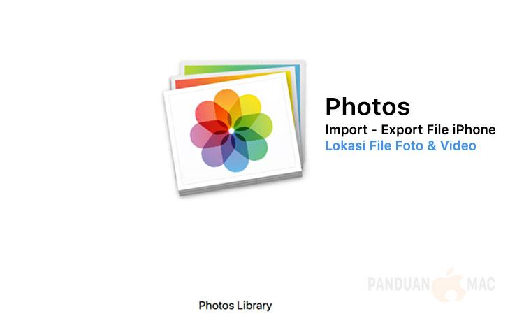Cara Memindahkan Foto dari iPhone ke Mac dengan Photos di Mac [dan Tips Mencari Lokasi File Foto Photos di Mac]
