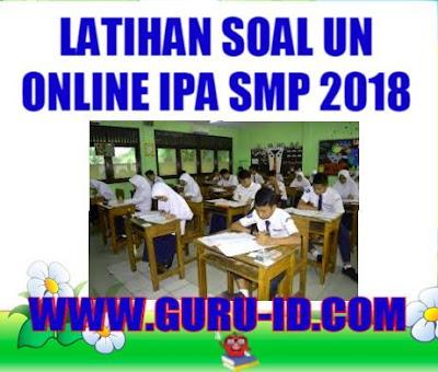 GAMBAR soal un online ipa smp 2018