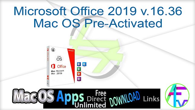 Microsoft Office 2019 v.16.36 Mac OS Pre-Activated