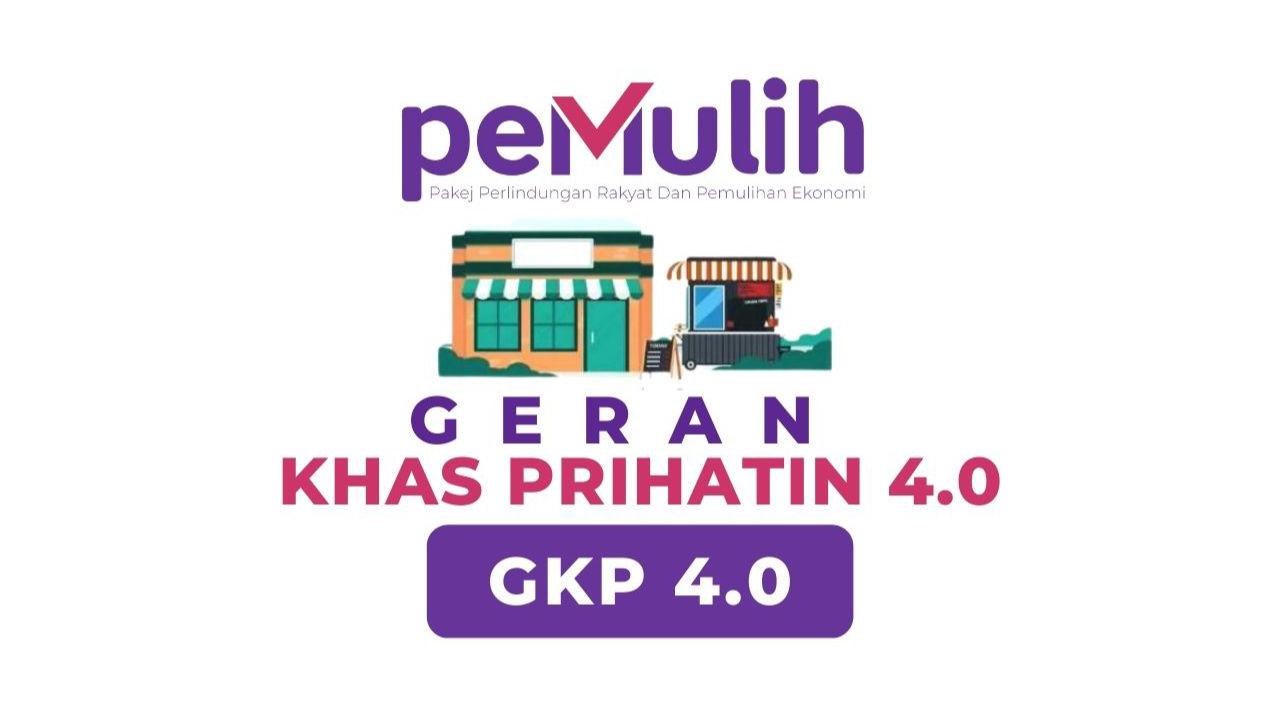 Permohonan Geran Khas Prihatin (GKP 4.0) Sebanyak RM1k Dibuka Bermula 15 Julai 2021. Ini Cara Memohon