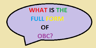 Commonly Used 10 OBC Full Forms