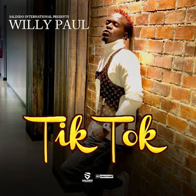 Tik Tok by Willy Paul