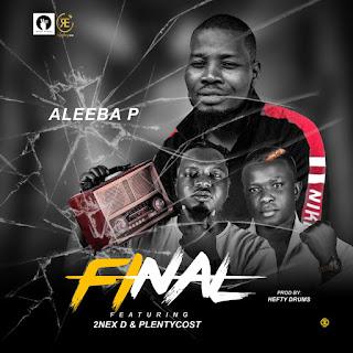 ALEEBA P FT 2NEX D X PLENYCOST - FINAL