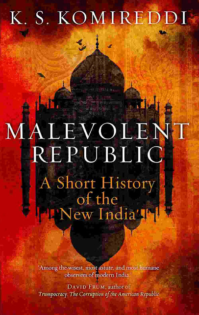 Malevolent Republic A Short History of the New India