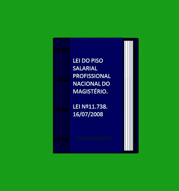 A foto em formato de livro diz: Lei do piso nacional do magistério.
