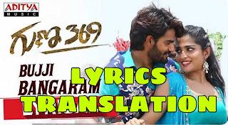 Bujji Bujji Bangaram Lyrics in English | With Translation | – Guna 369