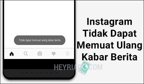 Cara Mengatasi Instagram Tidak Dapat Memuat Ulang Kabar Berita