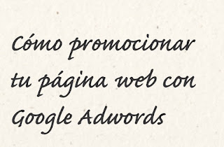 promocionar web google adwords