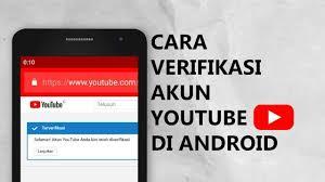 Cara Verifikasi Akun Youtube