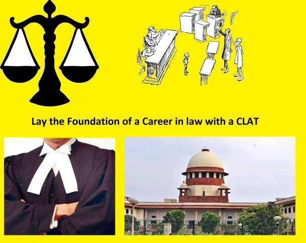 Lay the Foundation of a Career in Law with a CLAT