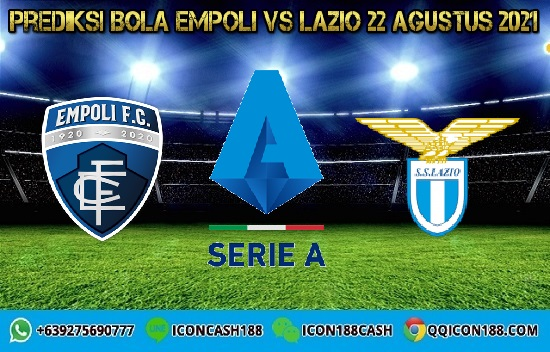 Prediksi Skor Empoli Vs Lazio 22 Agustus 2021