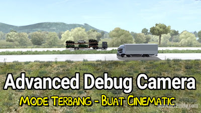 Advanced Debug Camera 0 ETS2