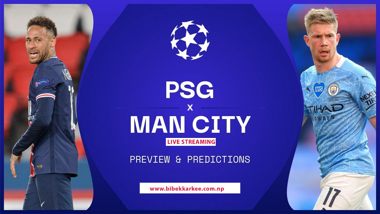 Watch Live | PSG vs Man City | Champions League preview, prediction and how to watch